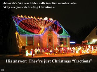 Jehovah Witness Christmas.Jehovah S Witnesses And Winter Decorations
